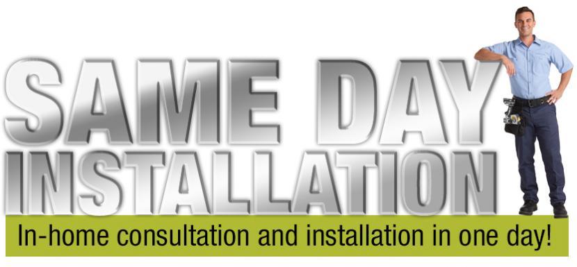 Same Day Installation